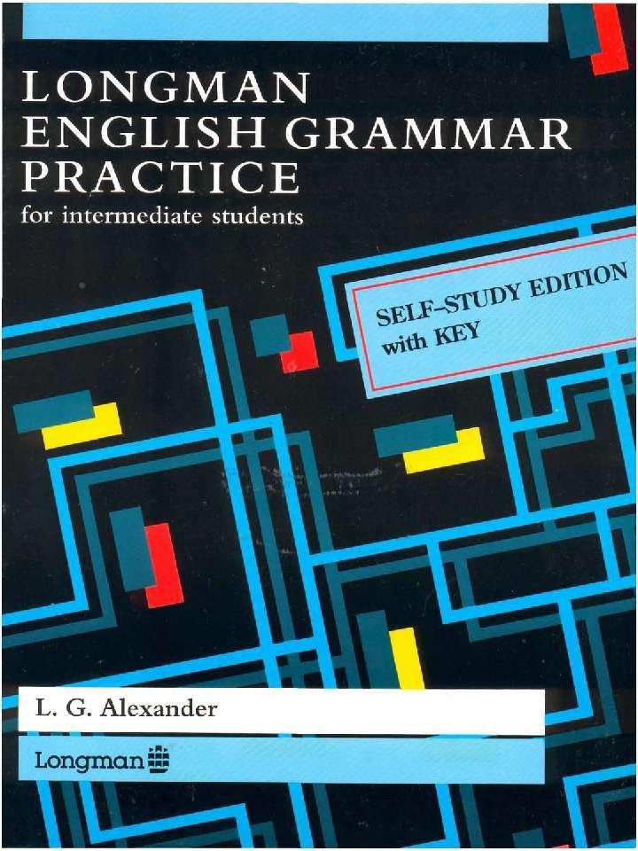 Longman English Grammar Practice - 4 cuốn sách ngữ pháp tiếng Anh chọn lọc