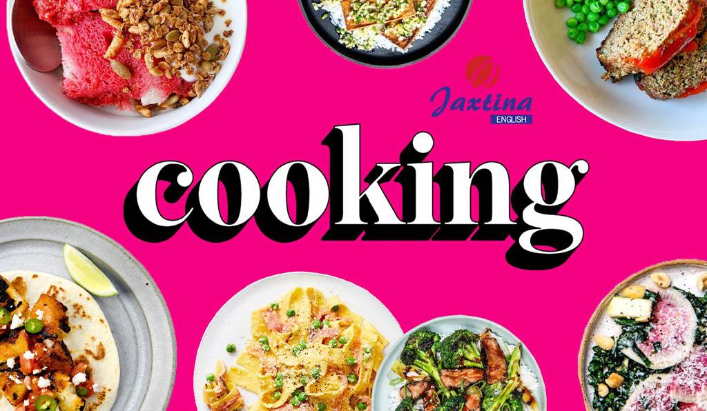 Từ vựng tiếng Anh chủ đề nấu ăn và chế độ ăn (DIETS AND COOKING)