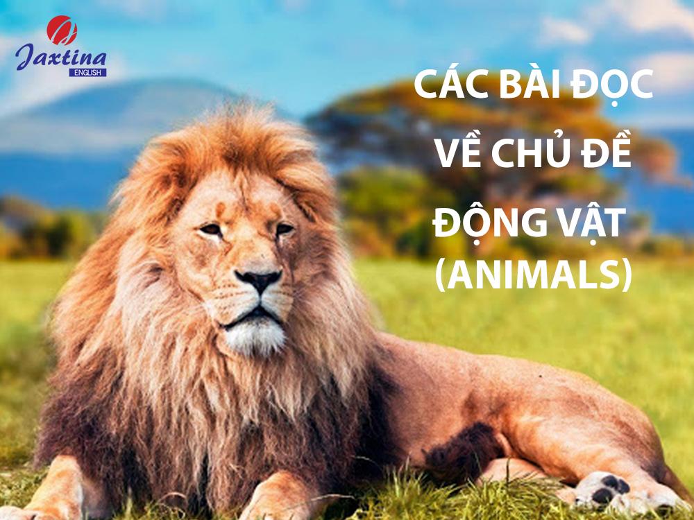 Các Bài Đọc Theo Chủ Đề Động Vật (Animals)