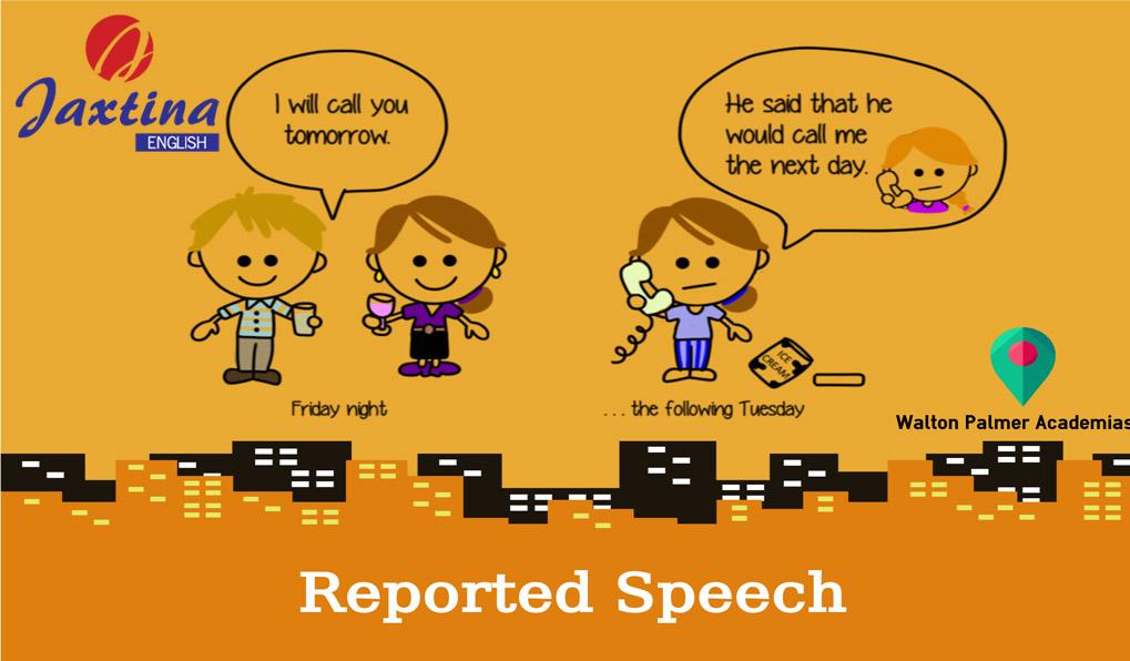 Câu trực tiếp, câu gián tiếp trong Tiếng Anh (Reported speech)