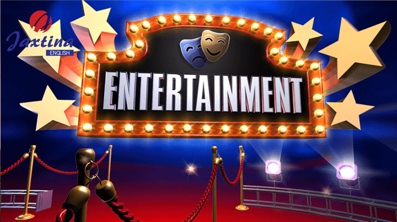 Các Bài Đọc Về Chủ Đề Entertainment (Giải Trí)