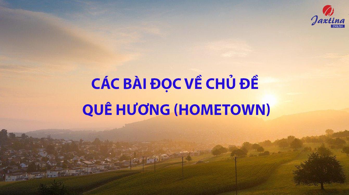Các Bài Đọc Về Chủ Đề Quê Hương (Hometown)