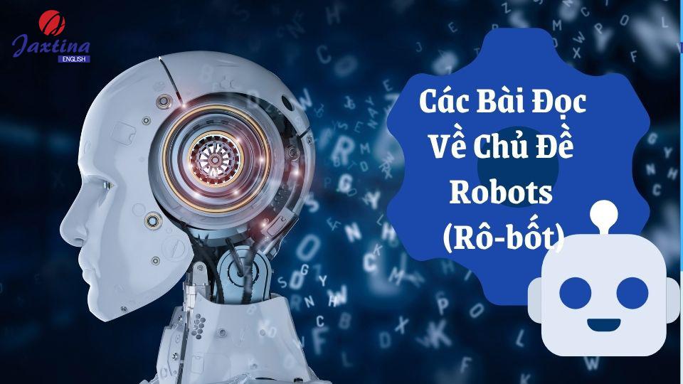 Các Bài Đọc Về Chủ Đề Robots (Rô-bốt)