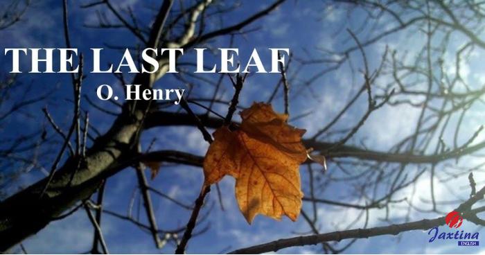 Truyện ngắn song ngữ tiếng Anh: The last leaf (Chiếc lá cuối cùng)